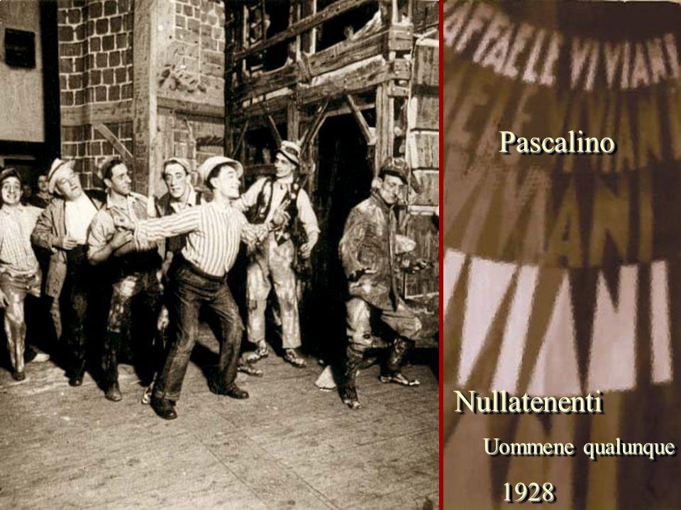Pascalino Nullatenenti Uommene qualunque 1928