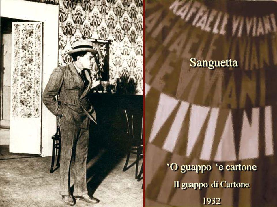 Sanguetta 'O guappo 'e cartone Il guappo di Cartone 1932