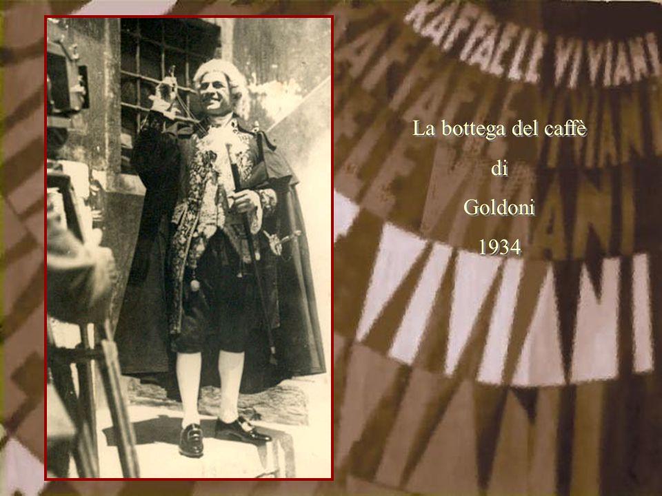 La bottega del caffè di Goldoni 1934