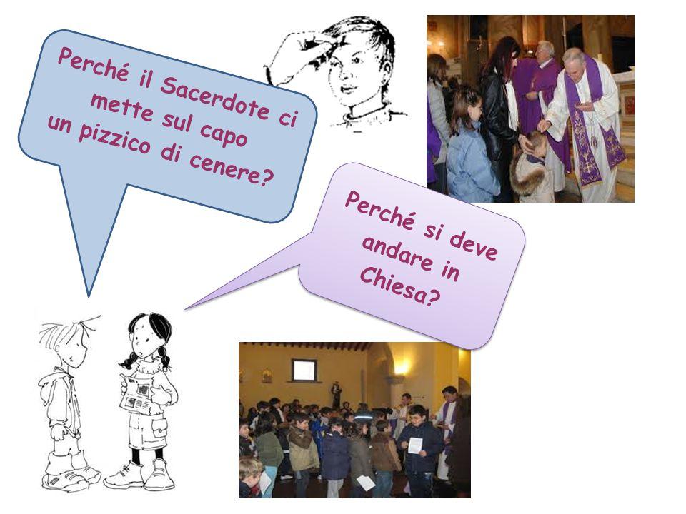 Perché il Sacerdote ci mette sul capo Perché si deve andare in Chiesa