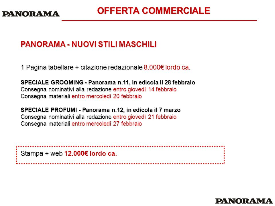 OFFERTA COMMERCIALE PANORAMA - NUOVI STILI MASCHILI