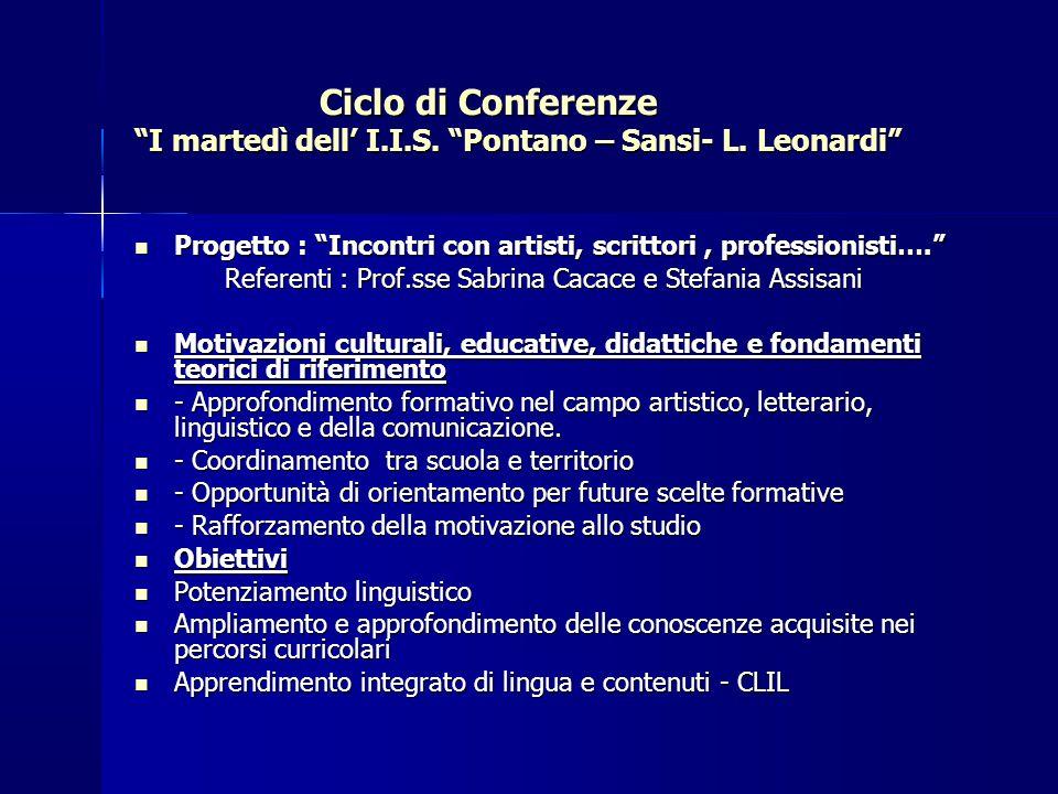 Ciclo di Conferenze I martedì dell' I. I. S. Pontano – Sansi- L