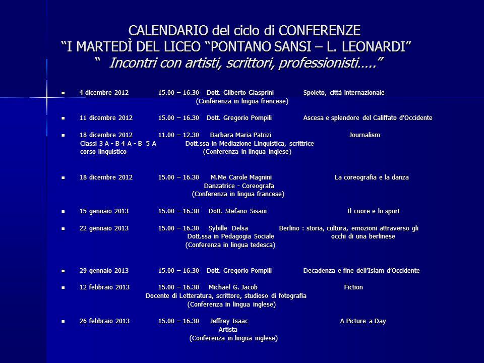 CALENDARIO del ciclo di CONFERENZE I MARTEDÌ DEL LICEO PONTANO SANSI – L. LEONARDI Incontri con artisti, scrittori, professionisti…..