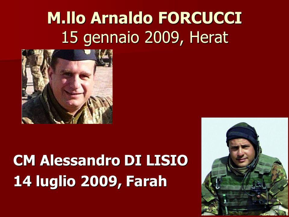 M.llo Arnaldo FORCUCCI 15 gennaio 2009, Herat