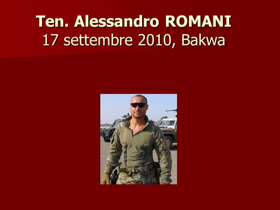 Ten. Alessandro ROMANI 17 settembre 2010, Bakwa