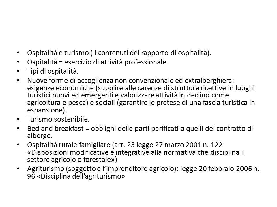 Ospitalità e turismo ( i contenuti del rapporto di ospitalità).
