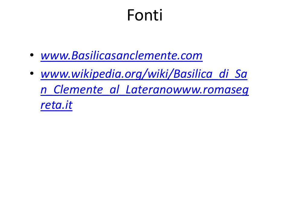 Fonti www.Basilicasanclemente.com