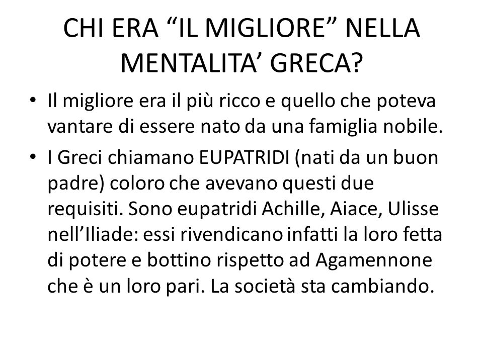 CHI ERA IL MIGLIORE NELLA MENTALITA' GRECA
