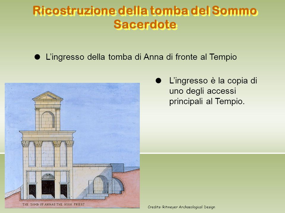 Ricostruzione della tomba del Sommo Sacerdote