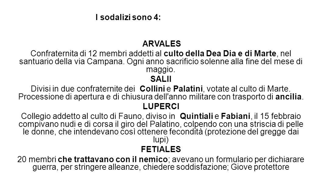 I sodalizi sono 4: ARVALES.