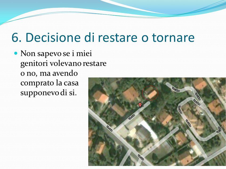 6. Decisione di restare o tornare
