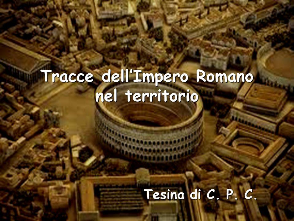Tracce dell'Impero Romano nel territorio