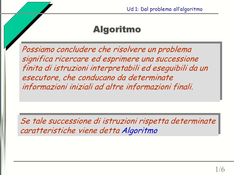 Ud 1: Dal problema all'algoritmo