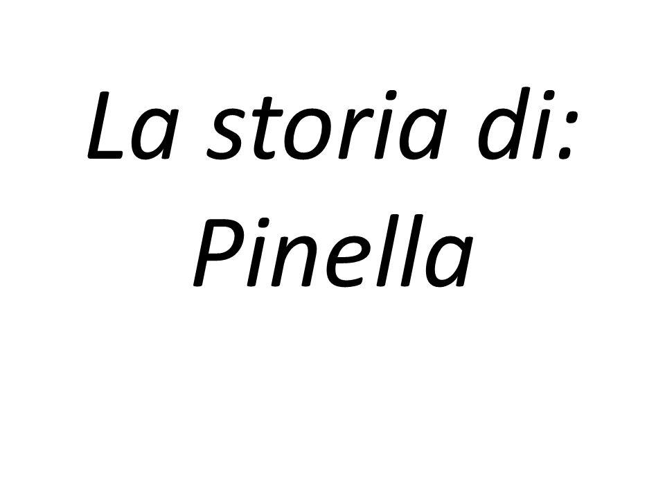 La storia di: Pinella