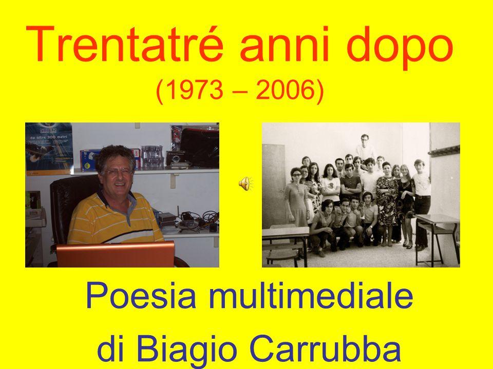 Trentatré anni dopo (1973 – 2006)