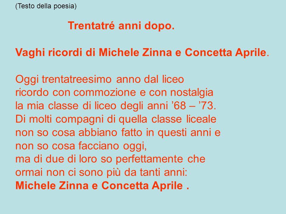 Vaghi ricordi di Michele Zinna e Concetta Aprile.