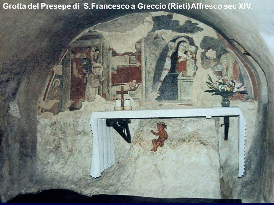 Grotta del Presepe di S.Francesco a Greccio (Rieti) Affresco sec XIV.
