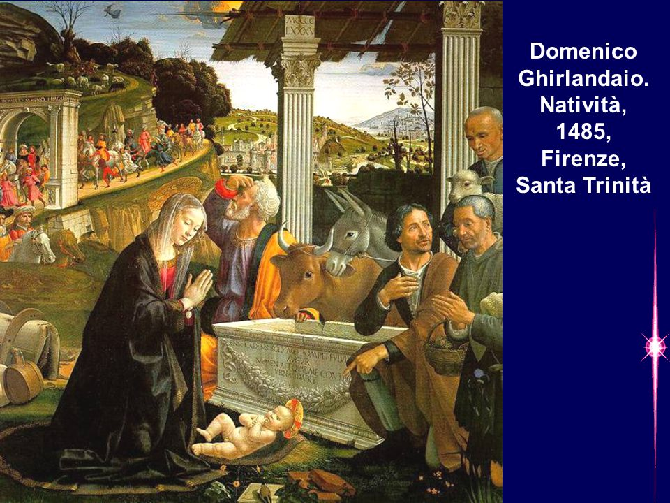 Domenico Ghirlandaio. Natività, 1485, Firenze, Santa Trinità