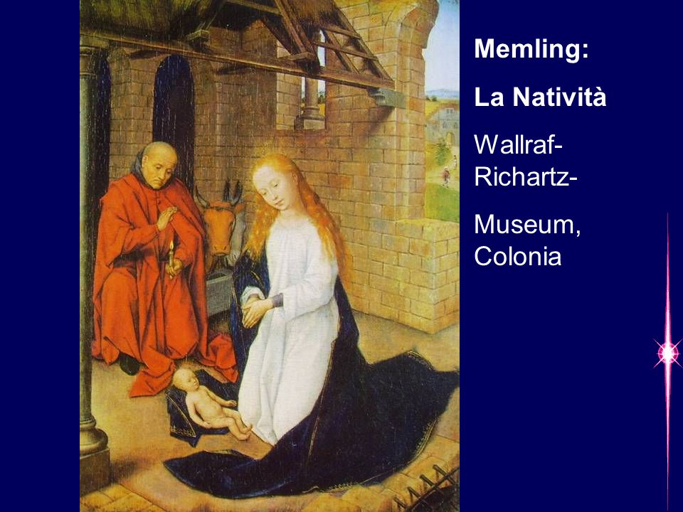 Memling: La Natività Wallraf-Richartz- Museum, Colonia