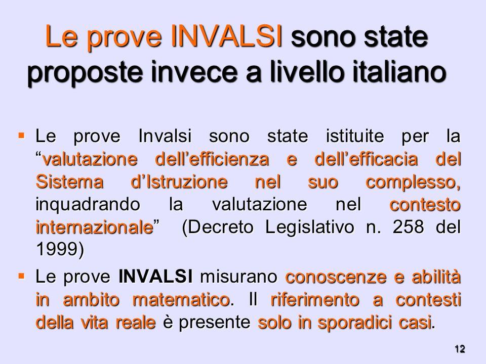Le prove INVALSI sono state proposte invece a livello italiano