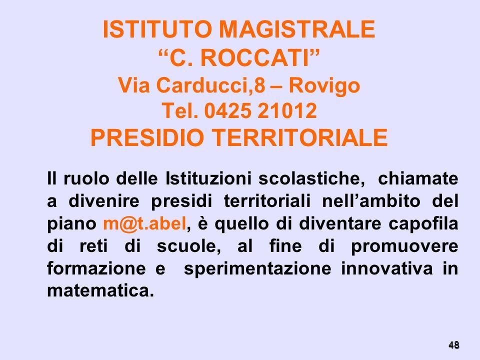 ISTITUTO MAGISTRALE C. ROCCATI Via Carducci,8 – Rovigo Tel
