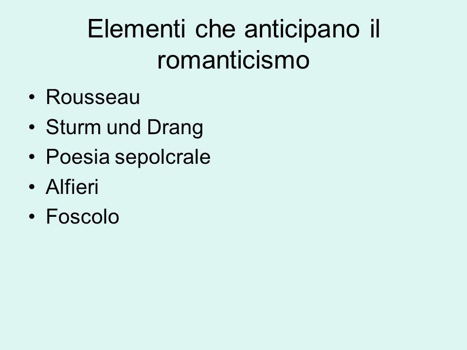 Elementi che anticipano il romanticismo