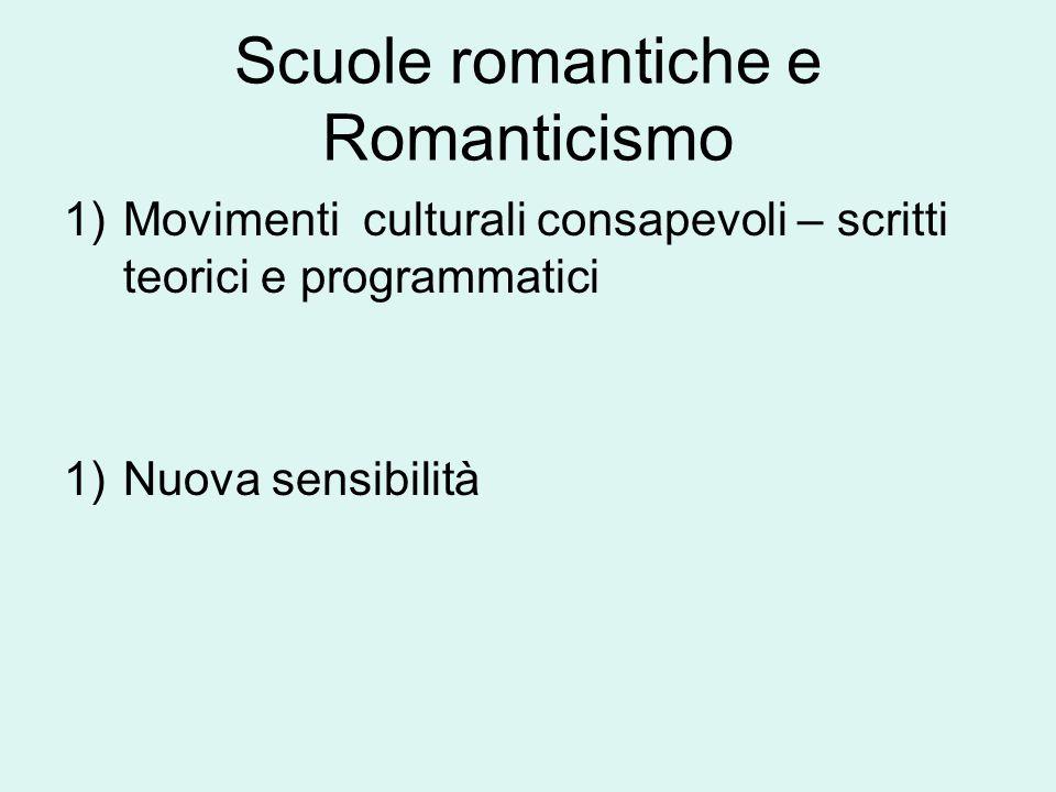 Scuole romantiche e Romanticismo