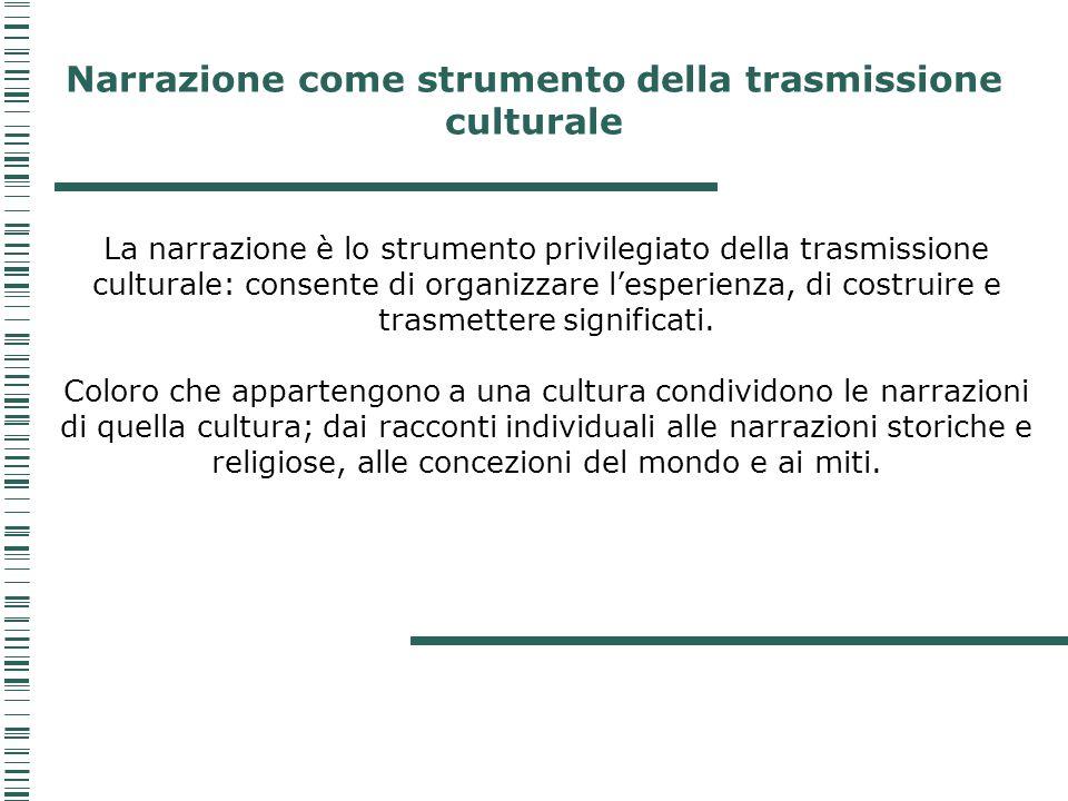 Narrazione come strumento della trasmissione culturale