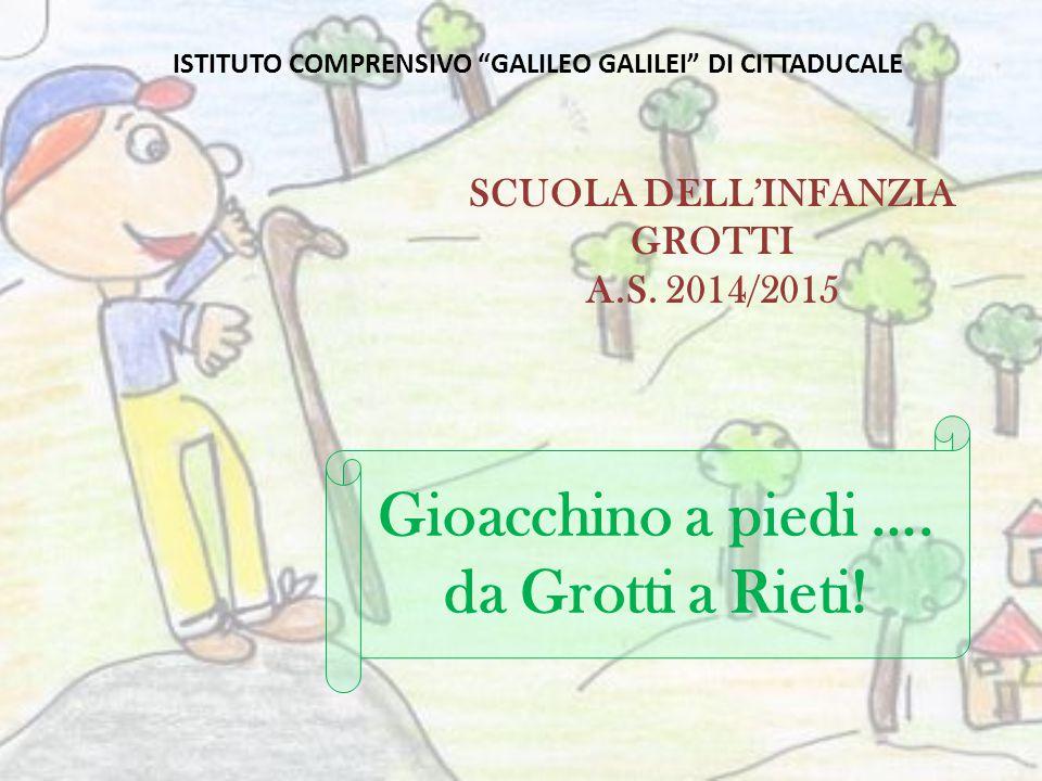 Gioacchino a piedi …. da Grotti a Rieti!