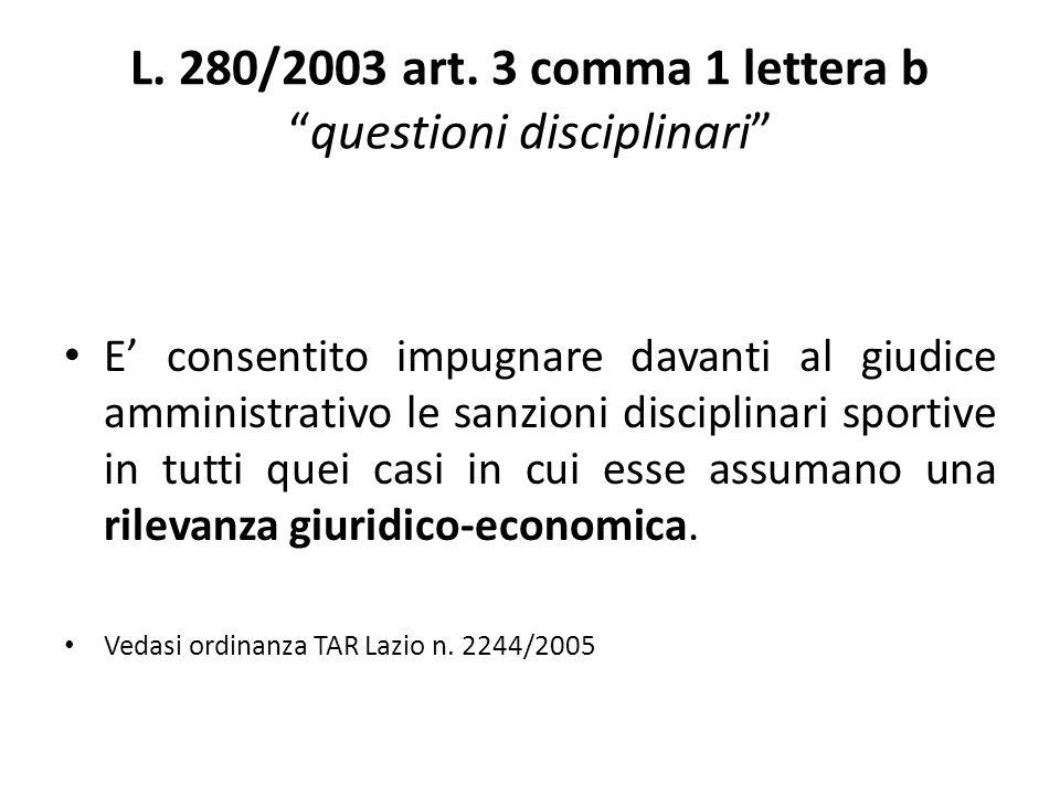 L. 280/2003 art. 3 comma 1 lettera b questioni disciplinari
