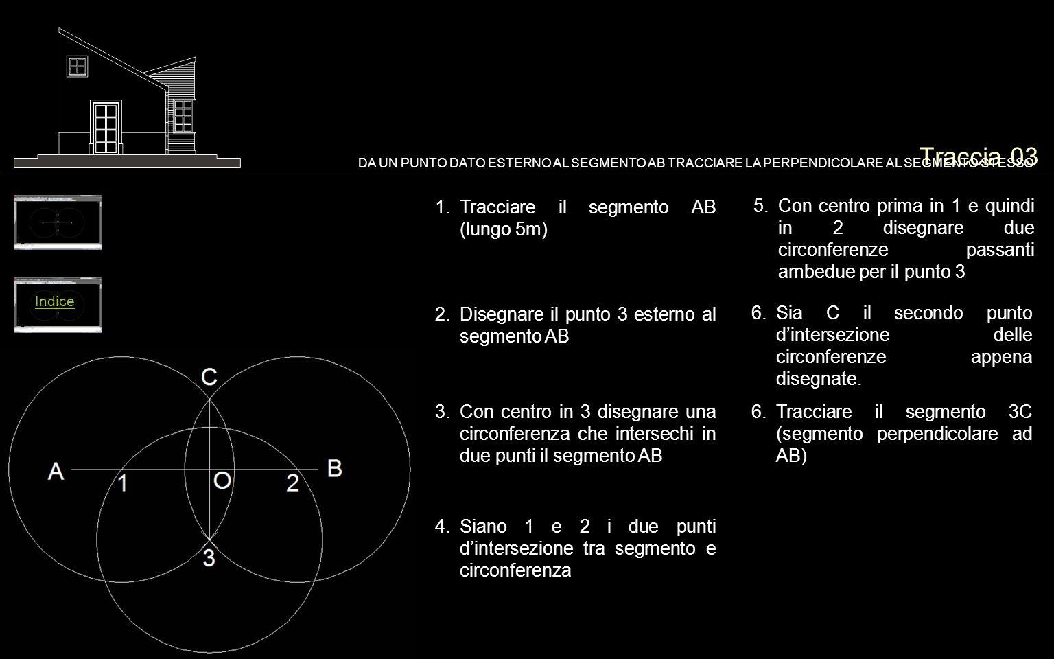 Traccia 03 Tracciare il segmento AB (lungo 5m)