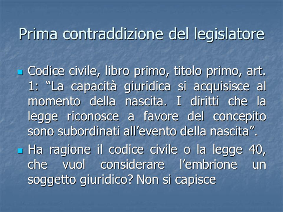 Prima contraddizione del legislatore