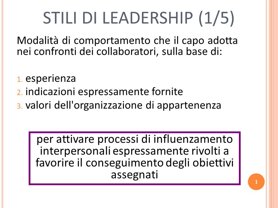 STILI DI LEADERSHIP (1/5)