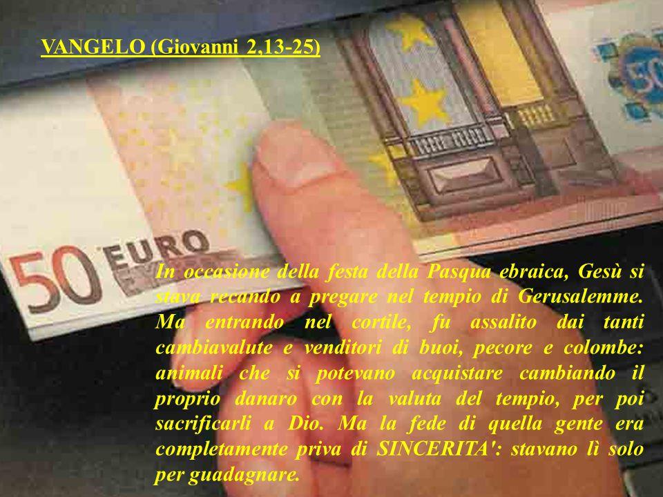 VANGELO (Giovanni 2,13-25)
