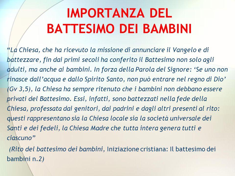 IMPORTANZA DEL BATTESIMO DEI BAMBINI