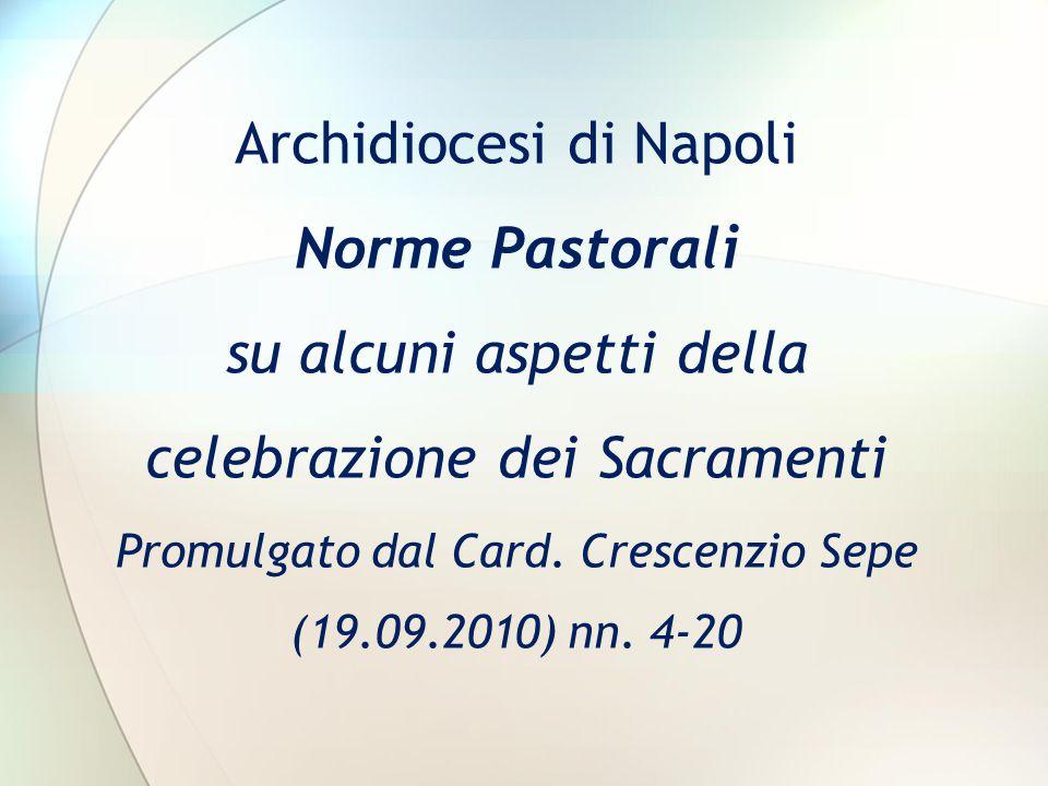 Archidiocesi di Napoli Norme Pastorali