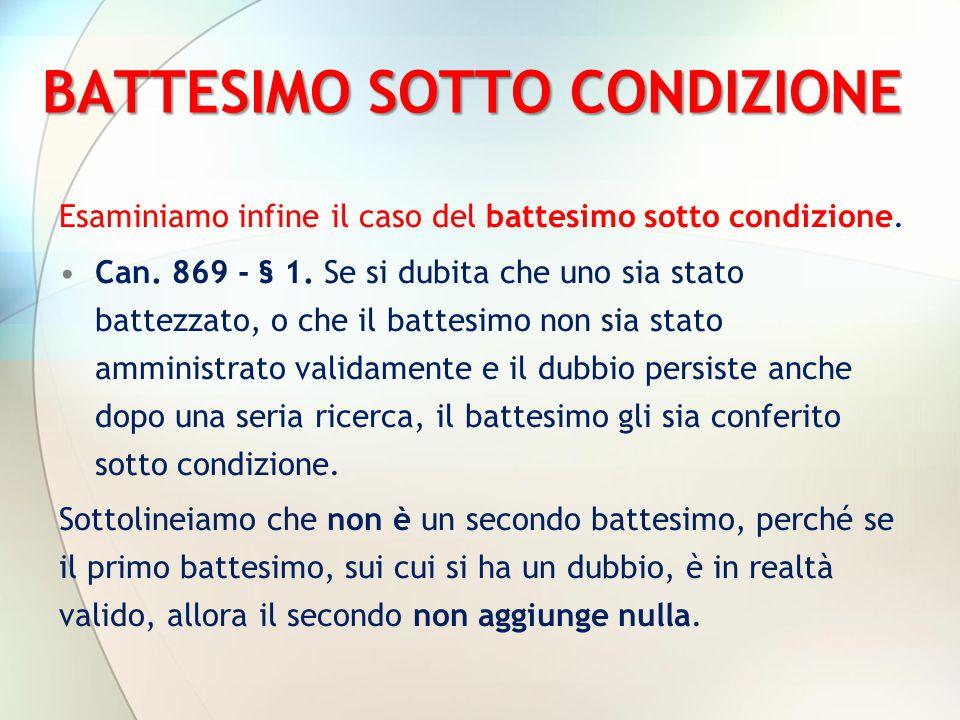 BATTESIMO SOTTO CONDIZIONE