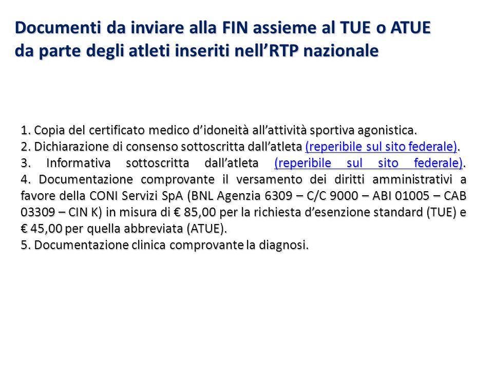 Documenti da inviare alla FIN assieme al TUE o ATUE da parte degli atleti inseriti nell'RTP nazionale