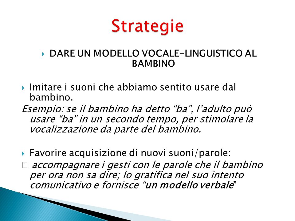 DARE UN MODELLO VOCALE-LINGUISTICO AL BAMBINO
