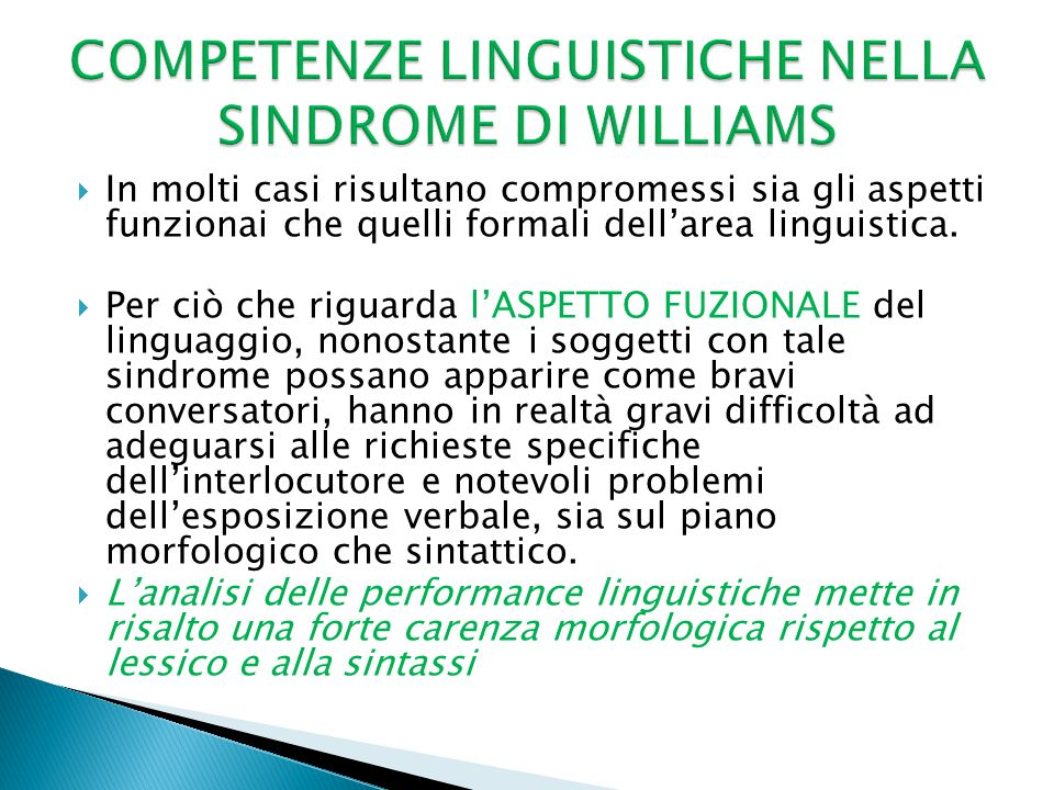 COMPETENZE LINGUISTICHE NELLA SINDROME DI WILLIAMS