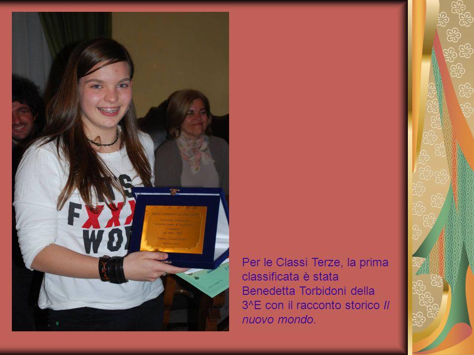Per le Classi Terze, la prima classificata è stata Benedetta Torbidoni della 3^E con il racconto storico Il nuovo mondo.