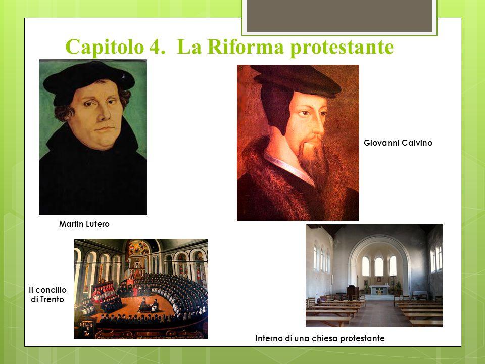 Capitolo 4. La Riforma protestante