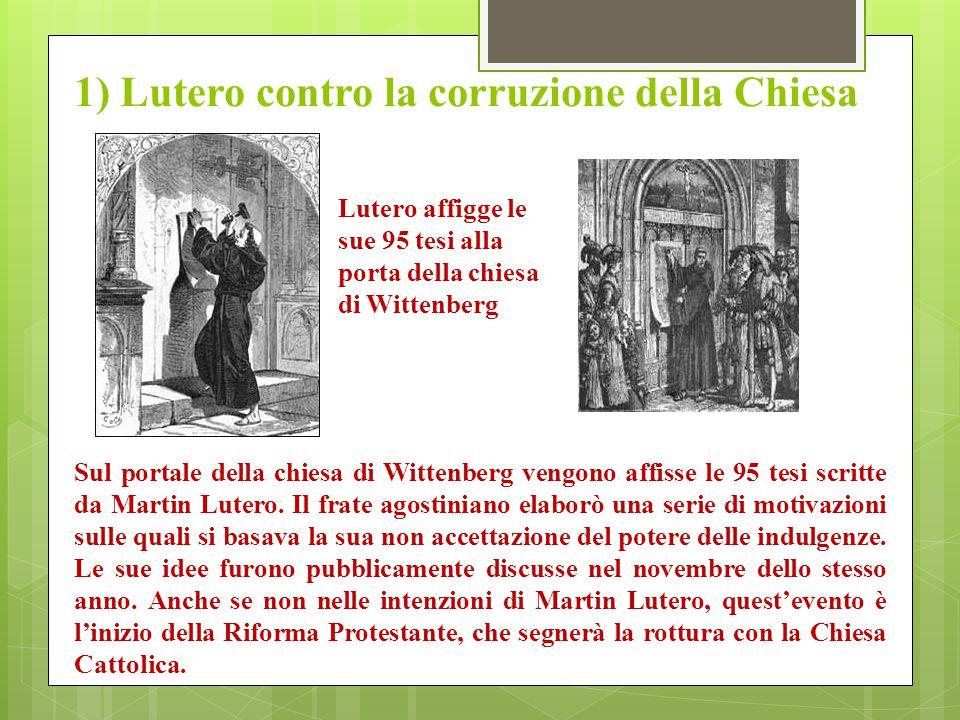 1) Lutero contro la corruzione della Chiesa