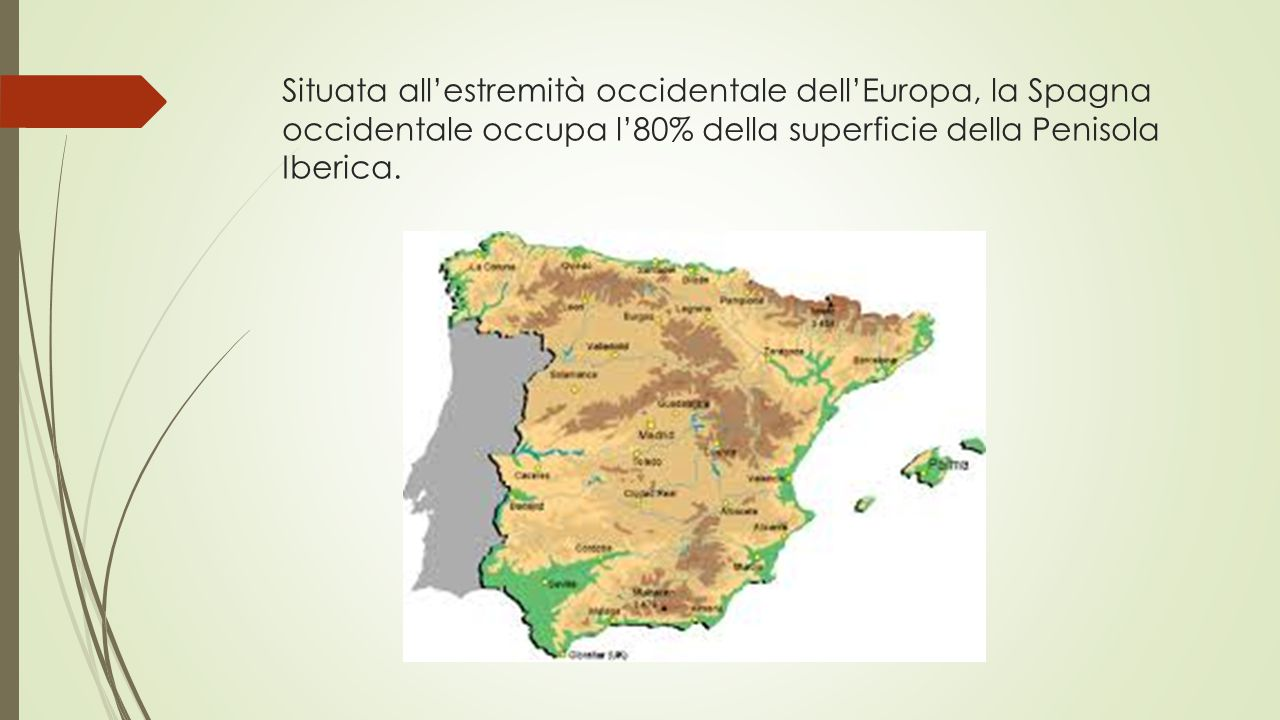 Situata all'estremità occidentale dell'Europa, la Spagna occidentale occupa l'80% della superficie della Penisola Iberica.
