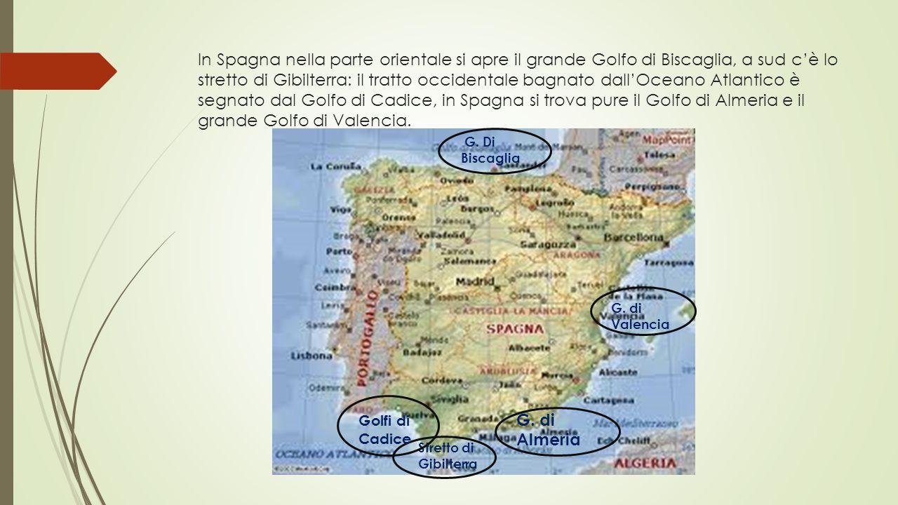 In Spagna nella parte orientale si apre il grande Golfo di Biscaglia, a sud c'è lo stretto di Gibilterra: il tratto occidentale bagnato dall'Oceano Atlantico è segnato dal Golfo di Cadice, in Spagna si trova pure il Golfo di Almeria e il grande Golfo di Valencia.