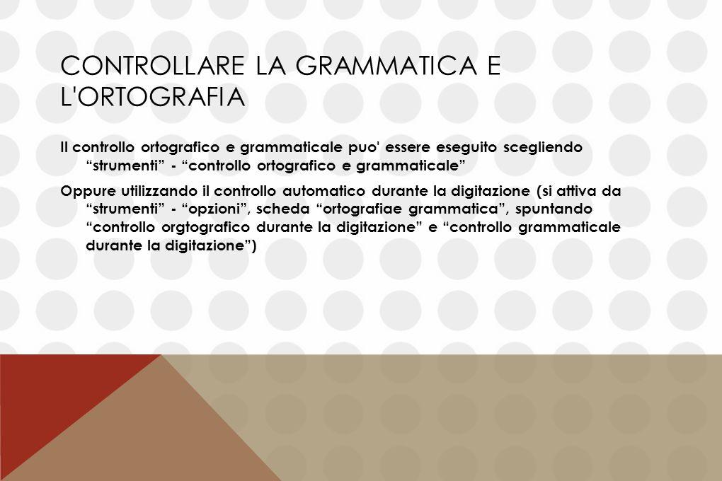 Controllare la grammatica e l ortografia