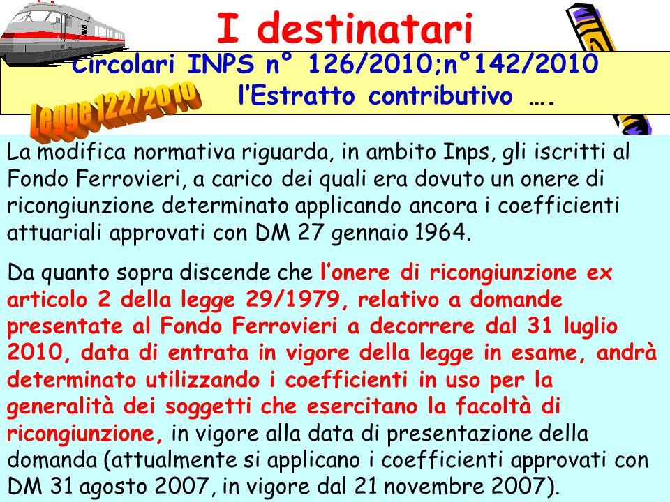 Circolari INPS n° 126/2010;n°142/2010 l'Estratto contributivo ….