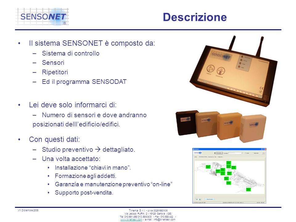 Descrizione Il sistema SENSONET è composto da: