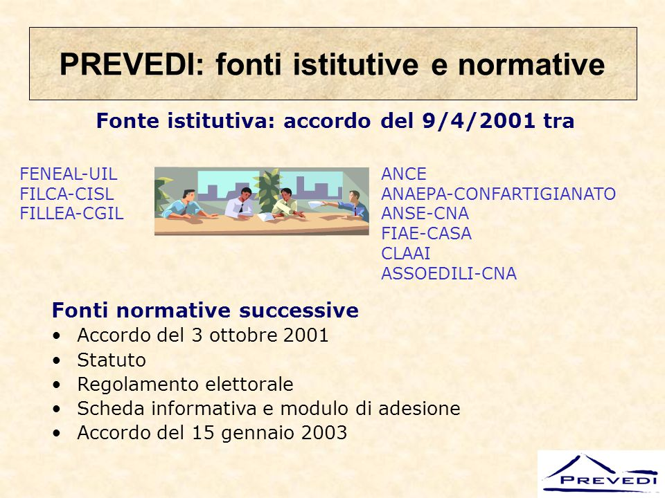 PREVEDI: fonti istitutive e normative