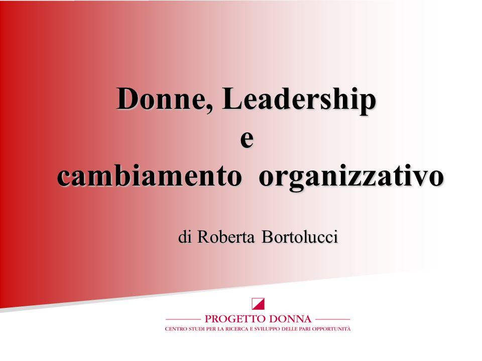 Donne, Leadership e cambiamento organizzativo